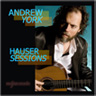 Andrew York CD Hauser Sessions