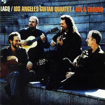 LAGQ-John Dearman, Bill Kanengiser, Scott Tennant and Andrew York, Sony Records, Air and Ground CD