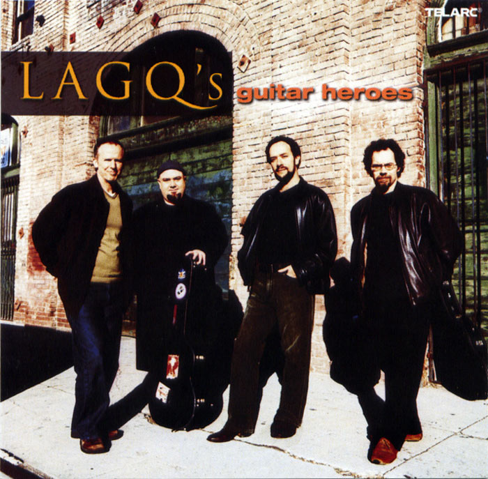 LAGQ-John Dearman, Bill Kanengiser, Scott Tennant and Andrew York, Telarc, Guitar Heroes, GRAMMY winning CD