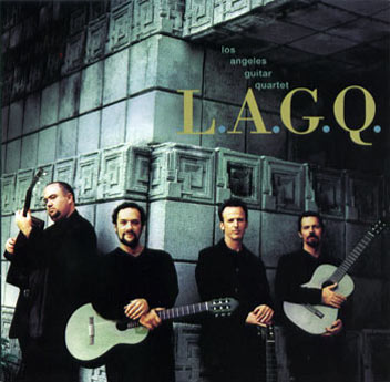 LAGQ-John Dearman, Bill Kanengiser, Scott Tennant and Andrew York, Sony Records, LAGQ CD